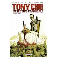 Tony Chu - Détective cannibale: 1. Goût décès