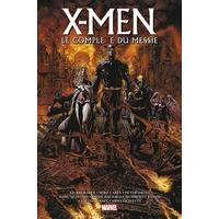 X-Men - Trilogie du Messie : INT. X-Men - Le Complexe du Messie