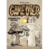 Game Over : 12. Barbecue royal
