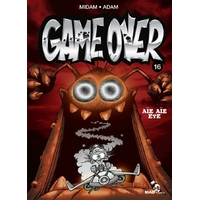 Game Over : 16. Aïe aïe eye