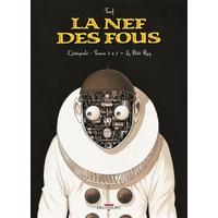 La Nef des fous : Intégrale tomes 5 à 7 + Le Petit Roy