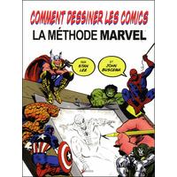 Comment dessiner les comics : la méthode Marvel