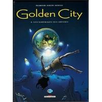 Golden City : 08. Les Naufragés des abysses