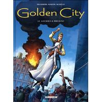 Golden City : 12. Guérilla urbaine