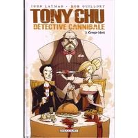 Tony Chu - Détective cannibale : 3. Croque-mort