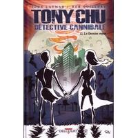 Tony Chu - Détective cannibale : 12. Le Dernier repas