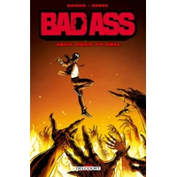 Bad Ass : HS1. Jack Goes to Hell