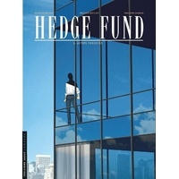 Hedge Fund : 2. Actifs toxiques