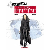 Insiders : 3. Missiles pour Islamabad
