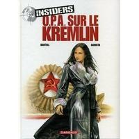 Insiders : 5. O.P.A. sur le Kremlin