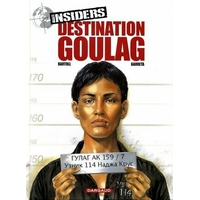 Insiders : 6. Destination goulag