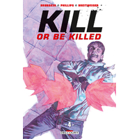 Kill or be killed: 04. Tome 4