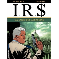 I.R.$. : 10. La loge des assassins