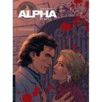 Alpha: 01. L'échange