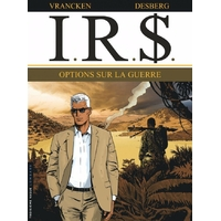 I.R.$. : 16. Options sur la guerre