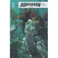 Aquaman Rebirth : 04. Détrôné