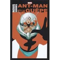 Ant-Man et la Guêpe - Nous sommes Ant-Man et la Guêpe