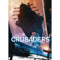 Crusaders: 01. La colonne de fer