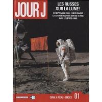 Jour J : 01. Les Russes sur la Lune !