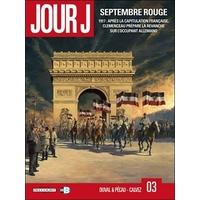 Jour J : 03. Septembre rouge