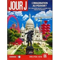 Jour J : 06. L'imagination au pouvoir ?