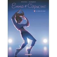 Emma et Capucine: 04. La raison du coeur