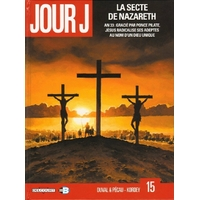 Jour J : 15. La secte de Nazareth