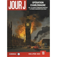 Jour J : 18. Opération Charlemagne