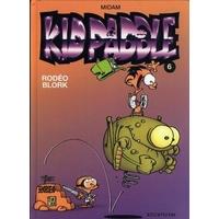 Kid Paddle : 6. Rodéo Blork