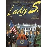 Lady S. : 05. Une taupe à Washington