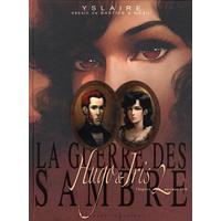 La guerre des Sambre (Hugo et Iris) : 2. Automne 1830 : la passion selon Iris