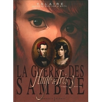 La guerre des Sambre (Hugo et Iris) : 3. Hiver 1831 : la lune qui regarde