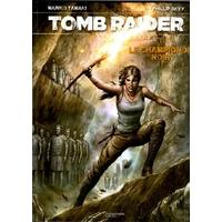 Lara Croft - Tomb Raider: 03. Le champignon noir