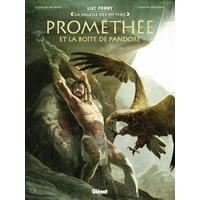 La sagesse des mythes: 08. Prométhée et la boîte de pandore