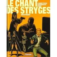Le chant des Stryges : 05. Vestiges
