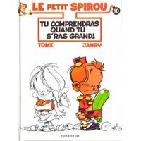 Le Petit Spirou :  10. Tu comprendras quand tu s'ras grand!