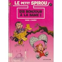 Le Petit Spirou : 1. Dis bonjour à la dame !