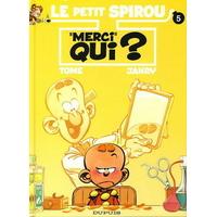 """Le Petit Spirou : 5. """"Merci"""" qui ?"""