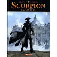 Le Scorpion : 10. Au Nom du Fils