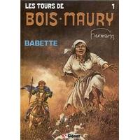 Les tours de Bois-Maury : 1. Babette