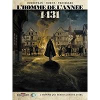 L'homme de l'année : 2. 1431 - L'homme qui trahit Jeanne d'Arc