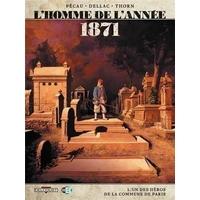 L'homme de l'année : 5. 1871 - l'un des héros de la commune de Paris