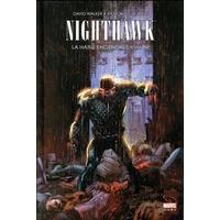 Nighthawk - La Haine engendre la haine