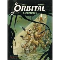Orbital : 02. Ruptures
