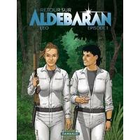 Retour sur Aldébaran : 1. Episode 1