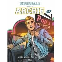 Riverdale présente Archie : 1. Tome 1