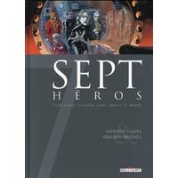 Sept : 18. Sept héros