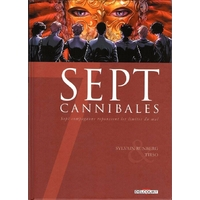 Sept : 19. Sept cannibales