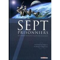 Sept : 7. Sept prisonniers