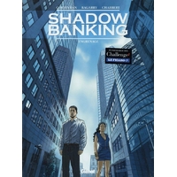 Shadow Banking : 02. Engrenage